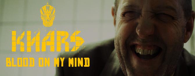 #1 KNARS – Blood on My Mind