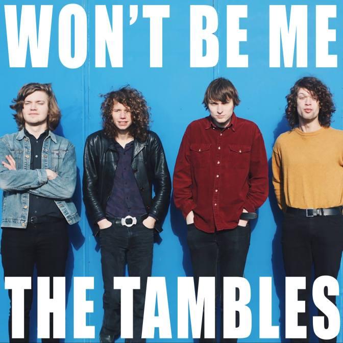 Won't Be Me – The Tambles: Muziek die fris en fruitig rockt!